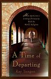 Books: A Time of Departing by Ray Yungen - Girded with Truth