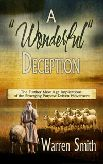 Books: Wonderful Deception by Warren Smith - Girded with Truth