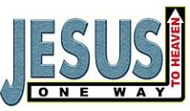Jesus Is The Way The Truth