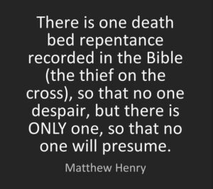 Death Bed Repentance Reality – J C Ryle